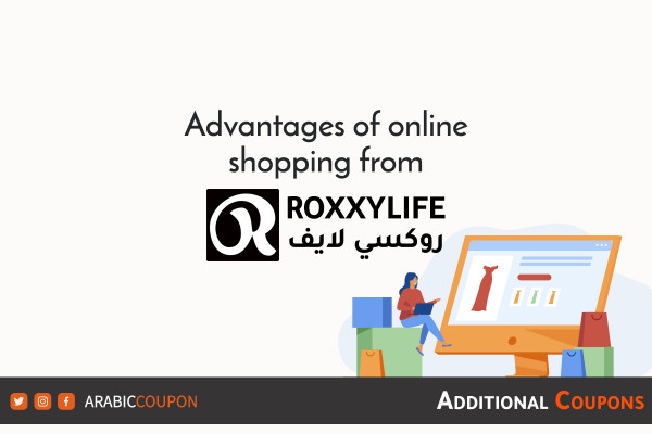 Advantages of online shopping from RoxxyLife with extra coupons and promo codes