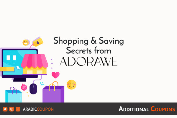Saving secrets from ADORAWE on online shopping with additional coupons