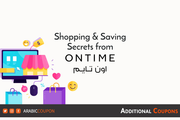 The secrets of saving when shopping online from the Ontime with additional coupons & promo code