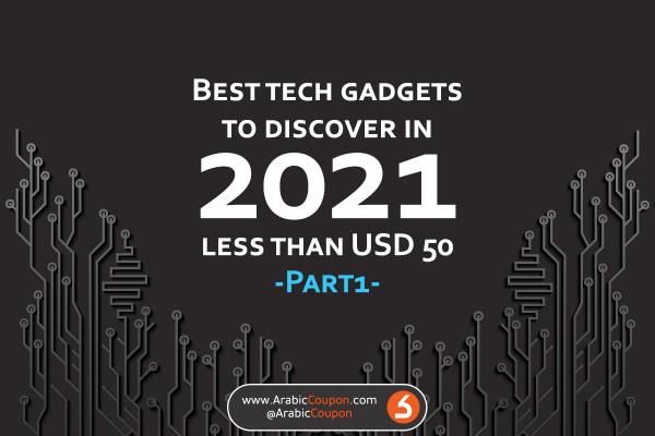 2021 Best Tech Gadgets under $50 in GCC Market - Latest Tech news