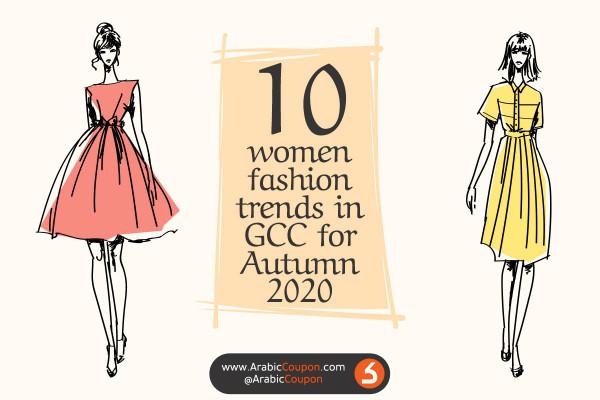 10 women fashion trends in GCC for Autumn 2020 - Latest Fashion News